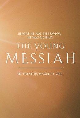 Смотреть трейлер The Young Messiah (2016)