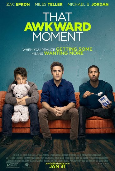 Смотреть трейлер That Awkward Moment (2014)