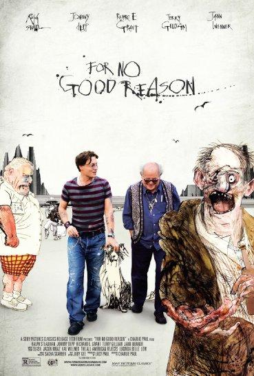 For No Good Reason (2012)
