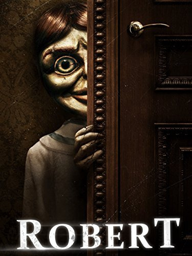 Смотреть трейлер Robert the Doll (2015)