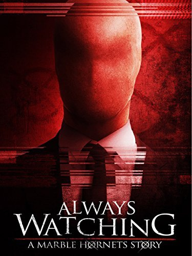 Смотреть трейлер Always Watching: A Marble Hornets Story (2015)