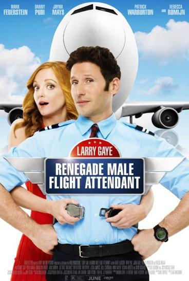 Larry Gaye: Renegade Male Flight Attendant (2015)