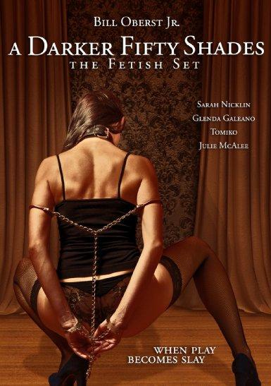 Смотреть трейлер A Darker Fifty Shades: The Fetish Set (2015)