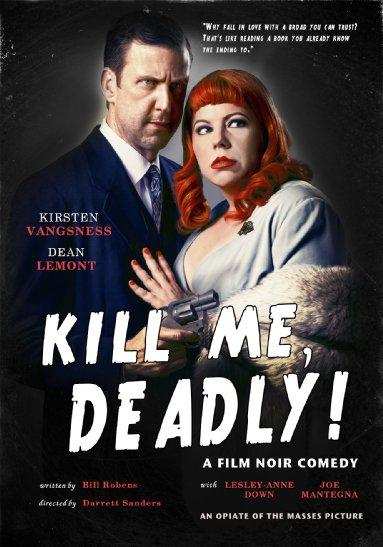 Kill Me, Deadly (2015)