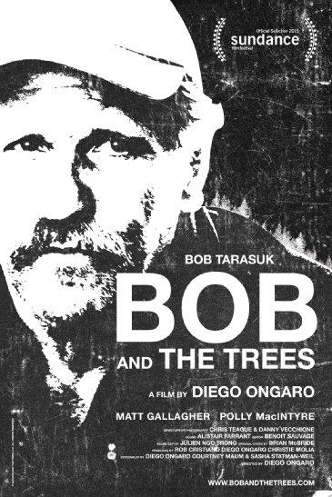 Смотреть трейлер Bob and the Trees (2015)