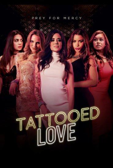 Смотреть трейлер Tattooed Love (2015)