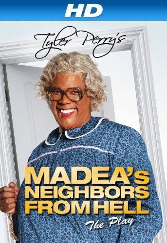 Tyler Perry's Madea's Neighbors From Hell (2014)