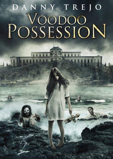 Смотреть трейлер Voodoo Possession (2014)