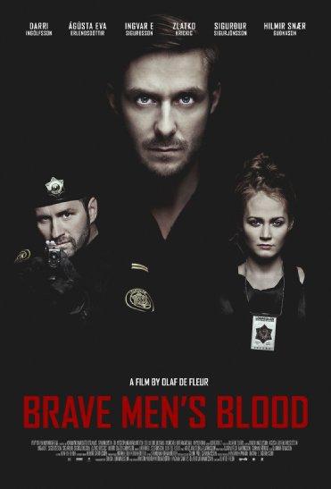 Смотреть трейлер Brave Men's Blood (2014)