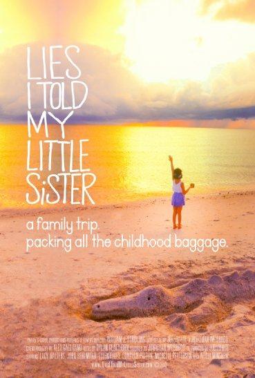 Смотреть трейлер Lies I Told My Little Sister (2014)