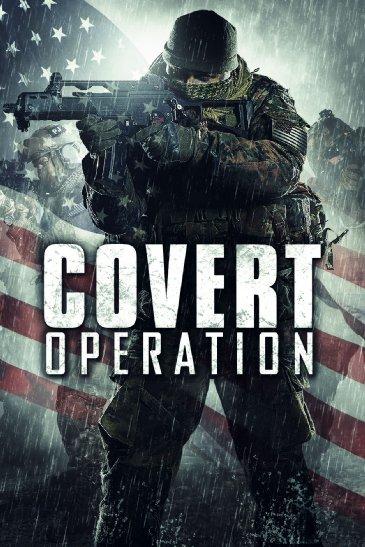 Смотреть трейлер Covert Operation (2014)
