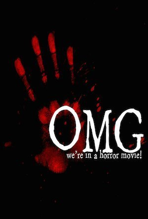 OMG... We're in a Horror Movie (2014)