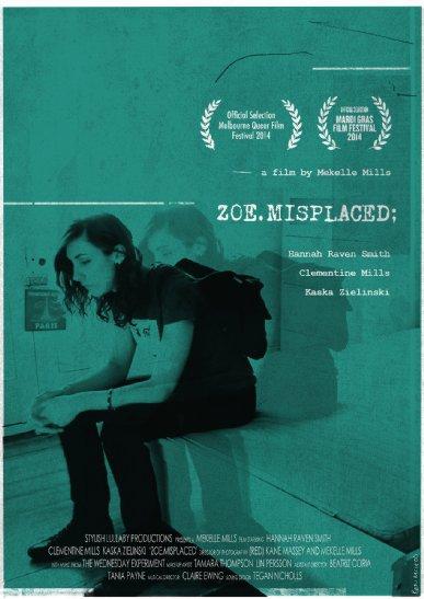 Смотреть трейлер Zoe.Misplaced (2014)