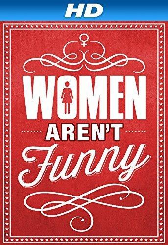 Women Aren't Funny (2014)