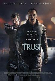 Смотреть трейлер The Trust (2016)