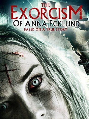 Смотреть трейлер The Exorcism of Anna Ecklund (2016)