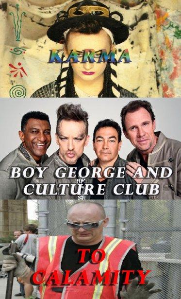 Смотреть трейлер Boy George and Culture Club: Karma to Calamity (2015)