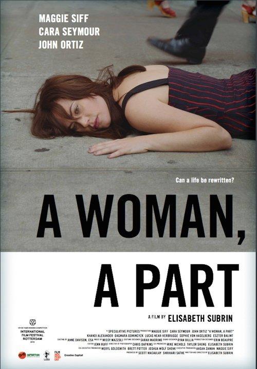 Смотреть трейлер A Woman, a Part (2016)
