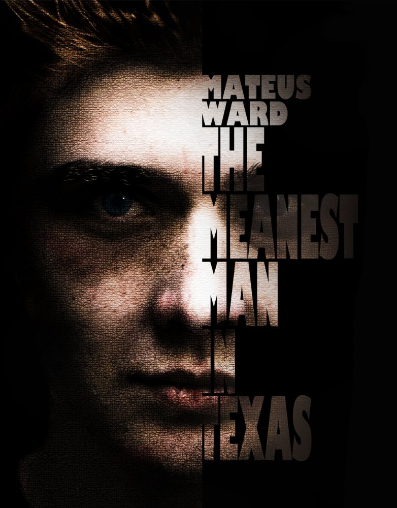 The Meanest Man in Texas (2016)
