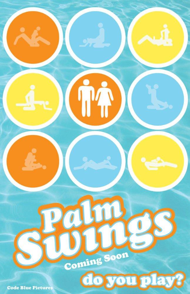 Palm Swings (2016)