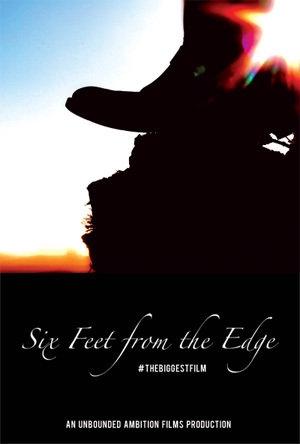 Смотреть трейлер Six Feet from the Edge (2016)