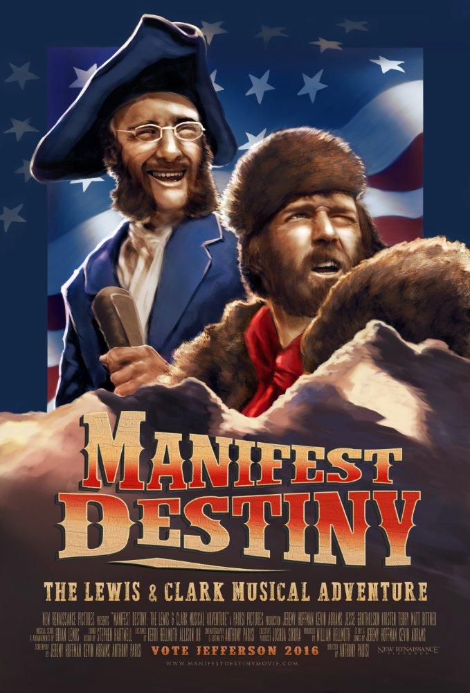 Смотреть трейлер Manifest Destiny: The Lewis & Clark Musical Adventure (2016)