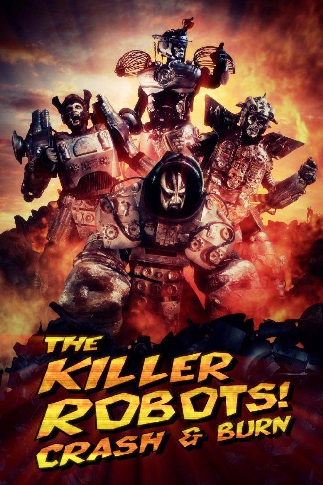 Смотреть трейлер The Killer Robots! Crash and Burn (2016)