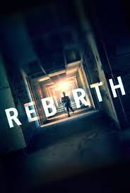Смотреть трейлер Rebirth (2016)