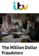 The Million Dollar Fraudsters (2016)