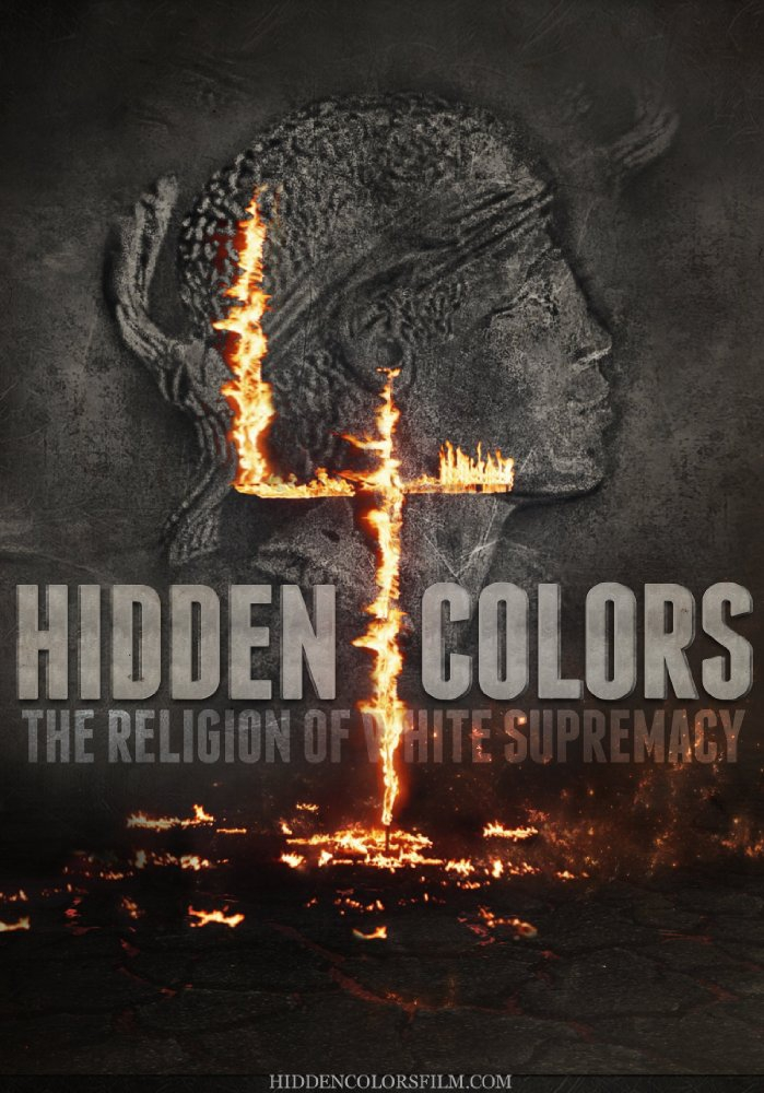 Hidden Colors 4: The Religion of White Supremacy (2016)