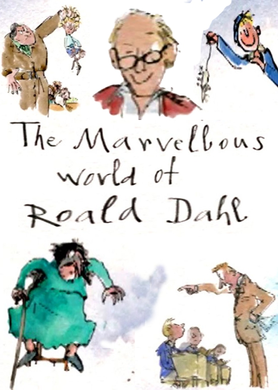 The Marvellous World of Roald Dahl (2016)