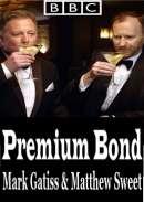 Смотреть трейлер Premium Bond with Mark Gatiss and Matthew Sweet (2015)