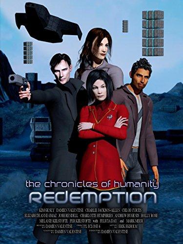 Смотреть трейлер Chronicles of Humanity: Redemption (2015)