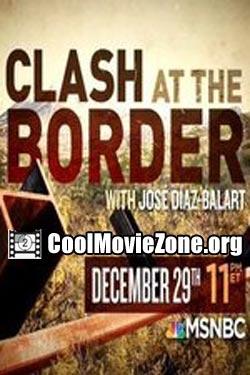 Смотреть трейлер Clash at the Border (2015)