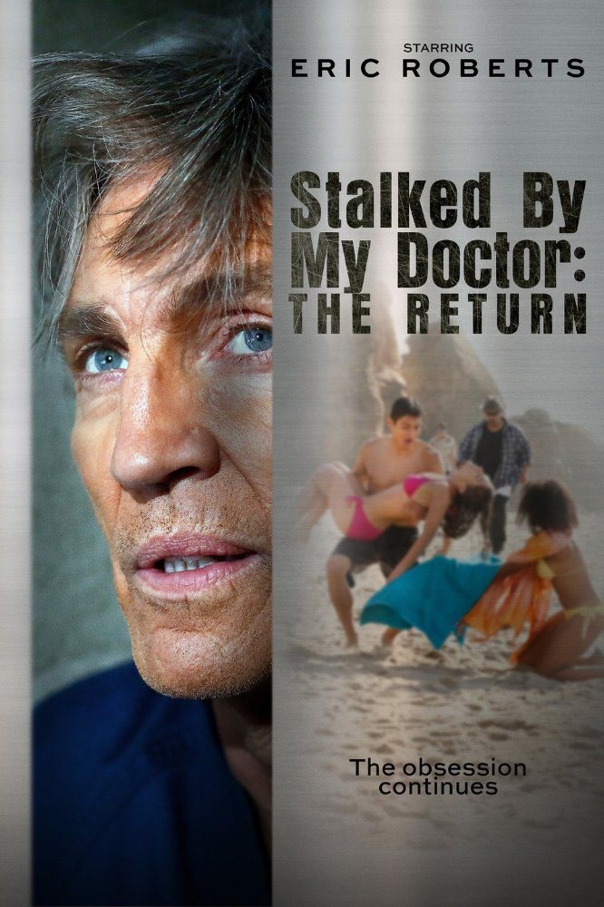 Stalked by My Doctor: The Return (2016)