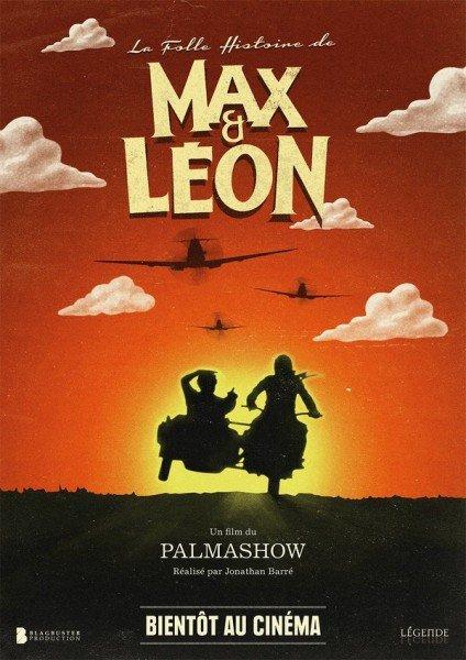 La folle histoire de Max et Léon (2016)