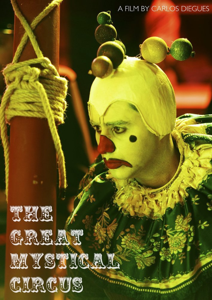 Смотреть трейлер The Great Mystical Circus (2016)
