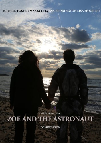 Zoe and the Astronaut (2016)