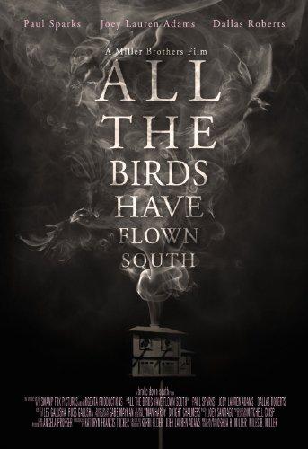 Смотреть трейлер All the Birds Have Flown South (2016)