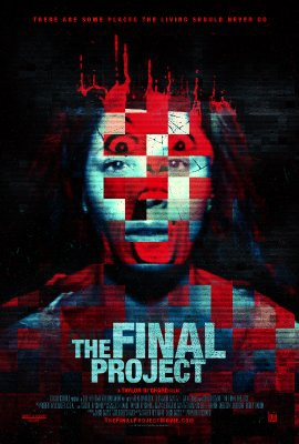 The Final Project (2016)