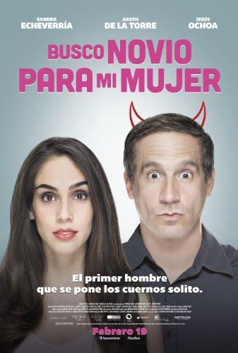 Busco novio para mi mujer (2016)