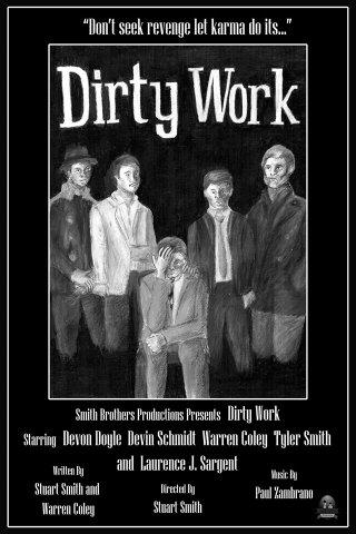 Смотреть трейлер Dirty Work (2016)