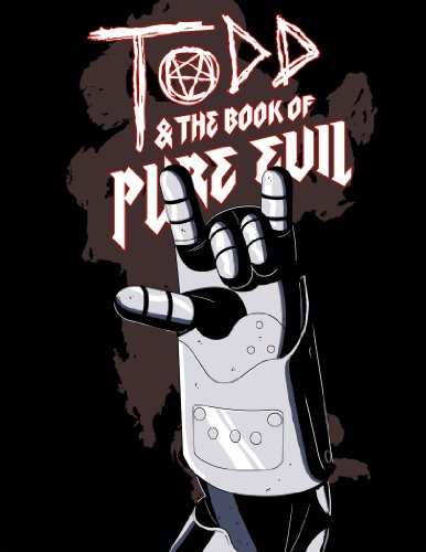 Todd and the Book of Pure Evil: The End of the End (2016)
