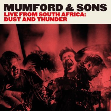 Mumford & Sons Live from South Africa: Dust & Thunder (2016)