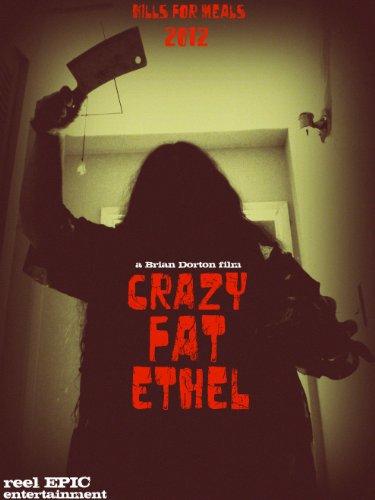 Crazy Fat Ethel (2016)