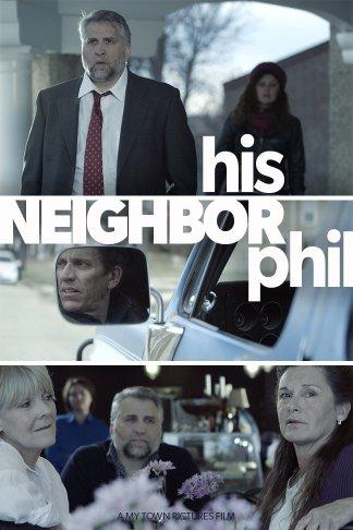His Neighbor Phil (2016)