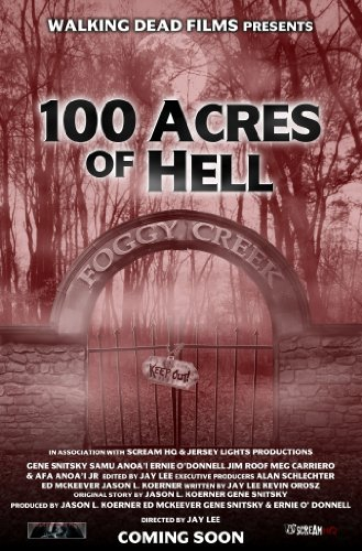 100 Acres of Hell (2016)