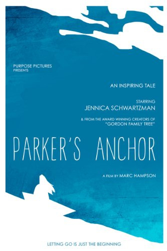 Parker's Anchor (2016)