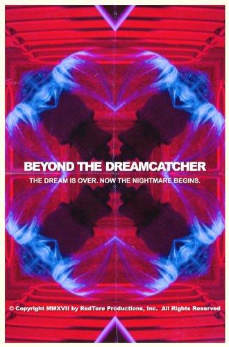 Beyond the Dreamcatcher (2016)