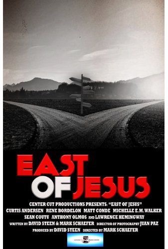 Смотреть трейлер East of Jesus (2016)